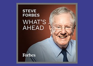 <p>Steve Forbes' podcast offers powerful lessons amid turbulent times </p>