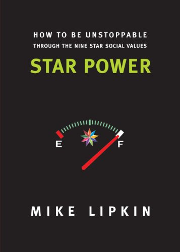 Star Power: How to be Unstoppable Through the Nine Star Social Values