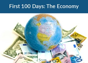 <p><strong><span>First 100 Days: Gain Insight Into the Economic Impact of the New Administration</span></strong></p>