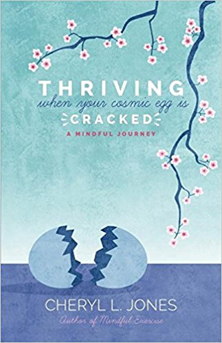Thriving When Your Cosmic Egg Is Cracked: A Mindful Journey