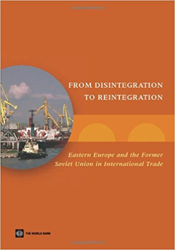 From Disintegration to Reintegration: Eastern Europe and the Former Soviet Union in International Trade