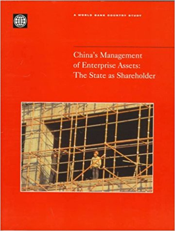 China's Management of Enterprise Assets: The State As Shareholder