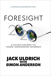 Foresight 20/20: A Futurist Explores the Trends Transforming Tomorrow