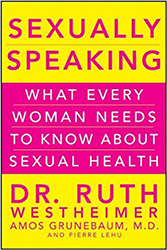 Sexually Speaking: What Every Woman Needs to Know About Sexual Health