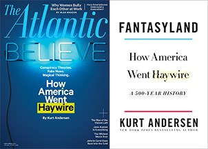 <p>Kurt Andersen's brilliant new book <em><strong>Fantasyland</strong></em> is a must-read for understanding America today </p>