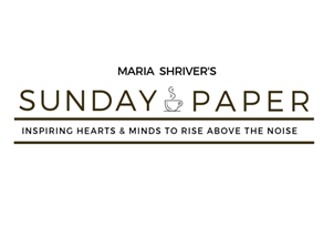 <p>Maria Shriver's Sunday Paper presents news and views above the noise </p>