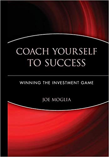 Coach Yourself to Success : Winning the Investment Game