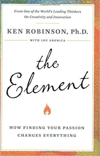 The Element: How Finding Your Passion Changes Everything Hardcover – January 8, 2009