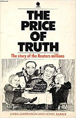 The Price of Truth: The Story of the Reuters Millions Paperback – Import, 1986