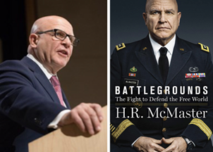 <p>H.R. McMaster's book Battlegrounds: The Fight to Defend the Free World </p>