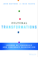 Cultural Transformations: Lessons of Leadership and Corporate Reinvention  (1/2016)