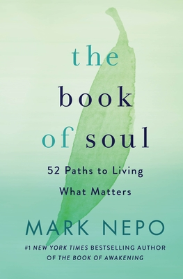 The Book of Soul: 52 Paths to Living What Matters