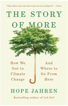 The Story of More: How We Got to Climate Change & Where to Go From Here