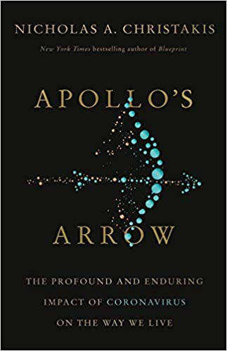 Due out October 27th!  Apollo's Arrow: The Profound and Enduring Impact of Coronavirus on the Way We Live