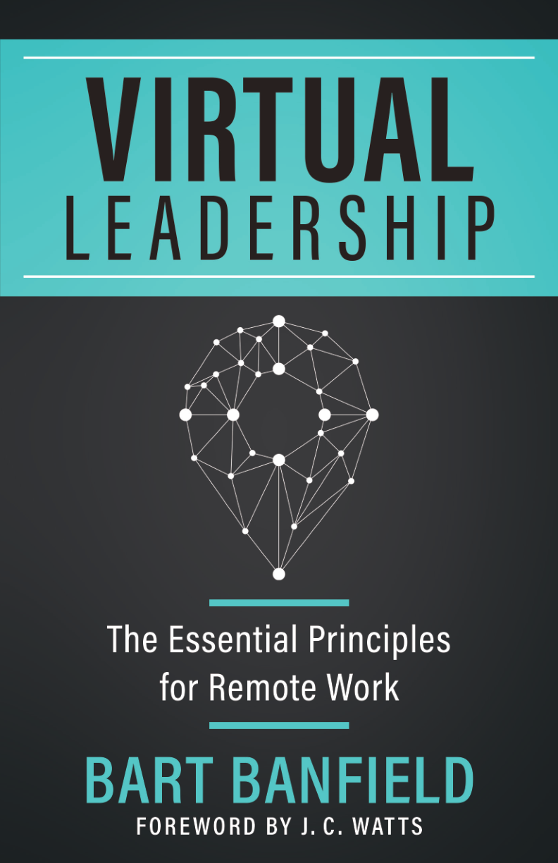 Virtual Leadership: The Essential Principles for Remote Work