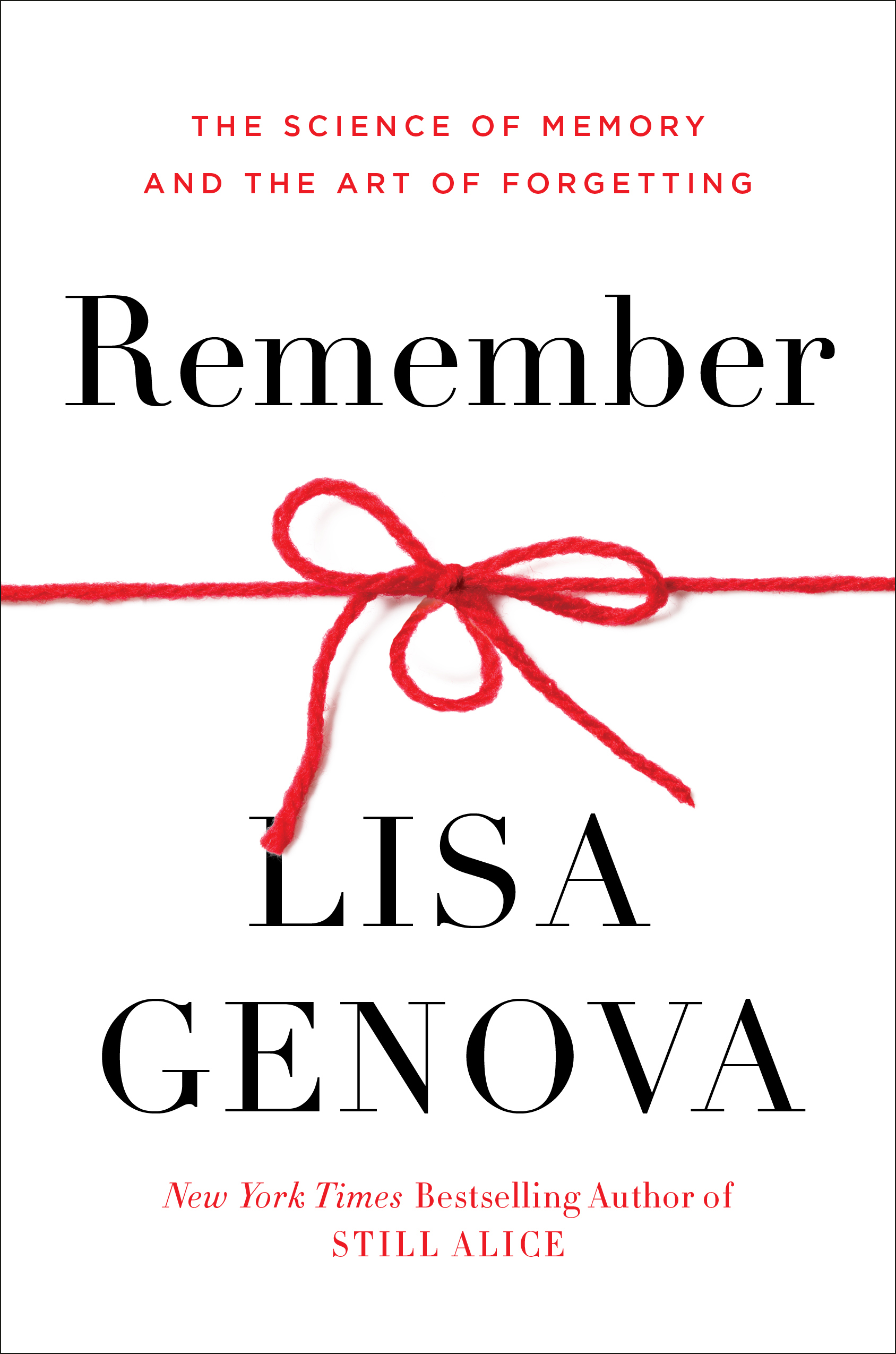 Coming in March 2021!  Remember: The Science of Memory and the Art of Forgetting