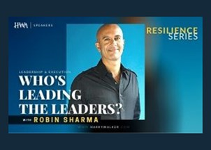 <p><strong>RESILIENCE PROGRAMMING | Leadership: Robin Sharma is a leader's leader, helping executive teams build other leaders and increase productivity- even in a virtual work environment</strong></p>