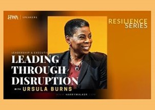 <p><strong>RESILIENCE PROGRAMMING | Leadership: Former Xerox CEO Ursula Burns is a sought-after voice for her executive experience leading through times of disruption and offers insights on creating diverse and inclusive workplaces</strong></p>