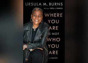 <p>In her new book, Ursula Burns, the first Black female CEO of a Fortune 500 company, shares her insights on American corporate life and society</p>