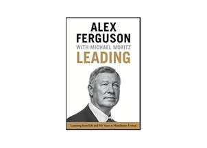<p>World Class Leadership Secrets Revealed in Ferguson's New Book</p>