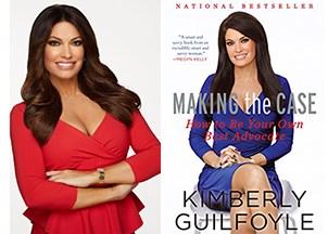 <p>Kimberly Guilfoyle's business bestseller reveals how to be your own best advocate </p>