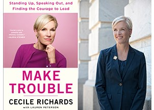 <p>Cecile Richards' new book is an instant New York Times bestseller</p>
