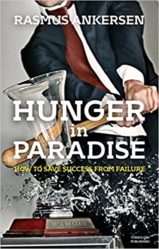 Hunger in Paradise: How to Save Success from Failure