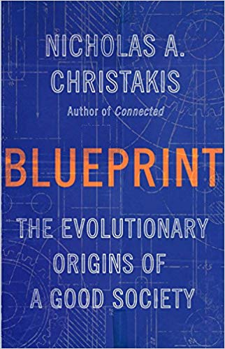 Due out in March 2019!  Blueprint: The Evolutionary Origins of a Good Society
