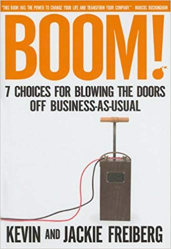 Boom!: 7 Choices For Blowing the Doors off Business-As-Usual