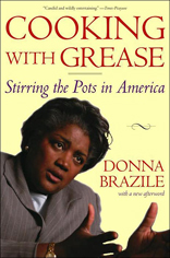 Cooking with Grease : Stirring the Pots in American Politics