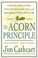 Acorn Principle: Know Yourself, Grow Yourself