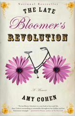 Late Bloomer's Revolution: A Memoir