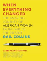 When Everything Changed: A Keepsake Journal: The Amazing Journey of American Women from 1960 to the
