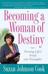 Becoming a Woman of Destiny: Turning Life's Trials into Triumphs