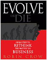 Evolve or Die: Seven Steps to Rethink the Way You Do Business
