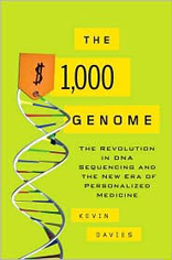 The $1,000 Genome: The Revolution in DNA Sequencing and the New Era of Personalized Medicine