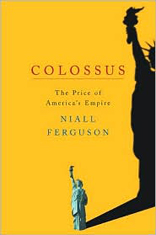 Colossus: The Price of America's Empire
