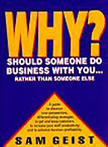 Why Should Someone Do Business With You...Rather Than Someone Else?