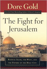 The Fight for Jerusalem: Radical Islam's Secret Plan to Take the Ancient Holy Land