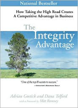 The Integrity Advantage: How Taking the High Road Creates a Competitive Advantage in Business