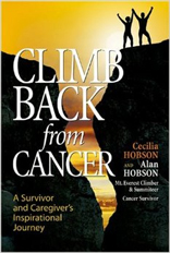 Climb Back from Cancer: A Survivor and Caregiver's Inspirational Journey