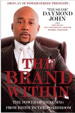 The Brand Within: The Power of Branding, From Birth to the Boardroom