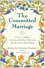 Committed Marriage: A Guide to Finding a Soul Mate and Building a Relationship through Timeless Biblical Wisdom