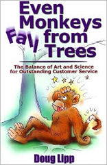 Even Monkeys Fall from Trees: The Balance of Art and Science for Outstanding Customer Service
