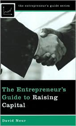 The Entrepreneur's Guide to Raising Capital
