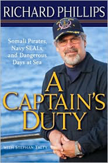 A Captain's Duty: Somali Pirates, Navy Seals, and My Dangerous Days at Sea