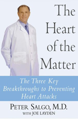 Heart of the Matter: The Three Key Breakthroughs to Preventing Heart Attacks