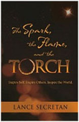 The Spark, the Flame, and the Torch:Inspire Self. Inspire Others. Inspire the World.