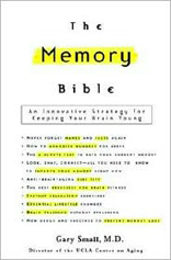 Memory Bible: An Innovative Strategy for Keeping Your Brain Young