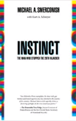 Instinct: The Man Who Stopped the 20th Hijacker (English and English Edition)